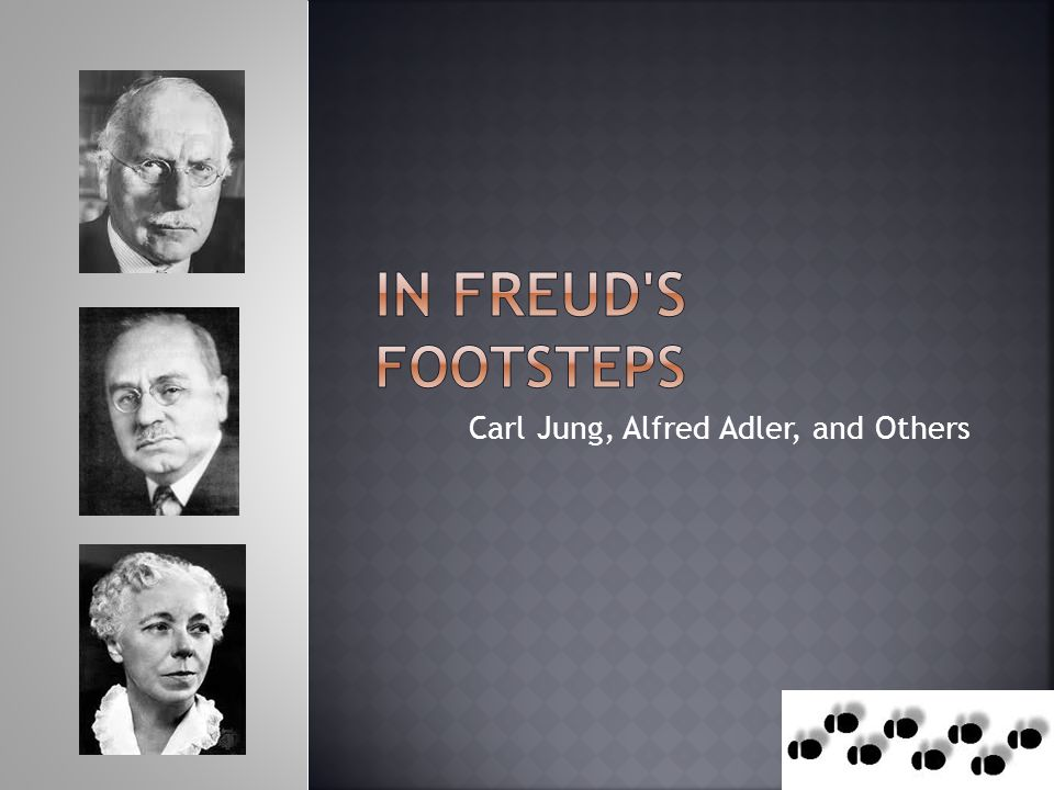 Carl Jung, Alfred Adler, and Others