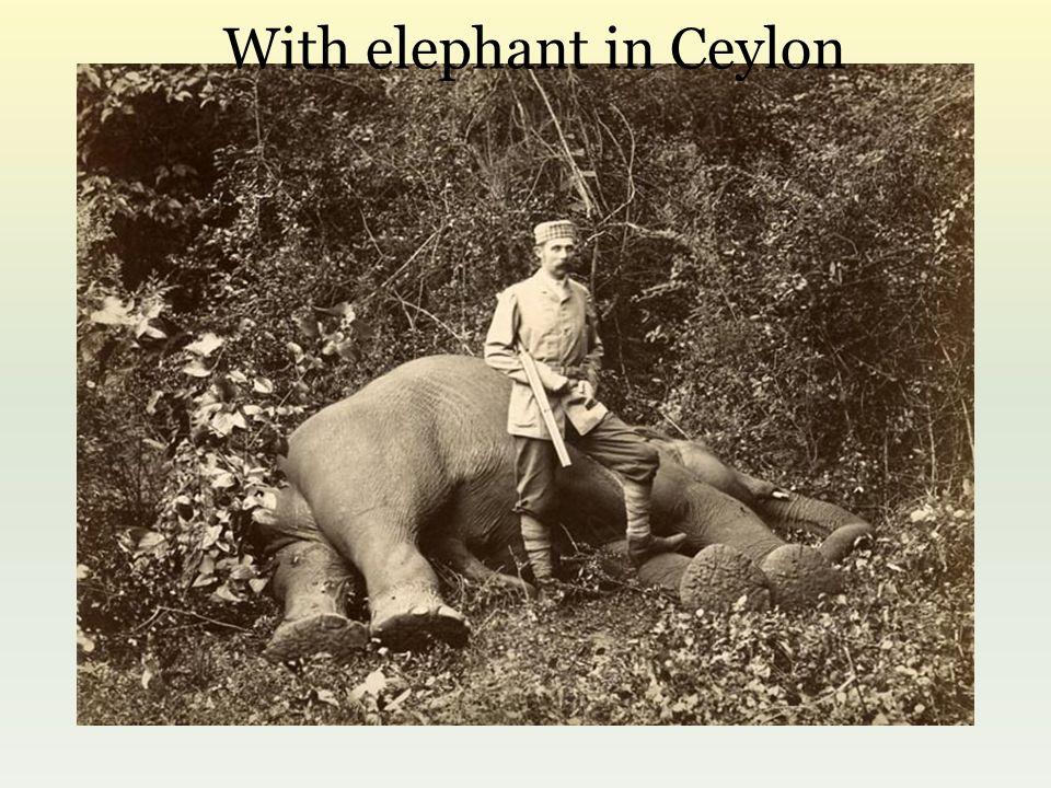 With elephant in Ceylon