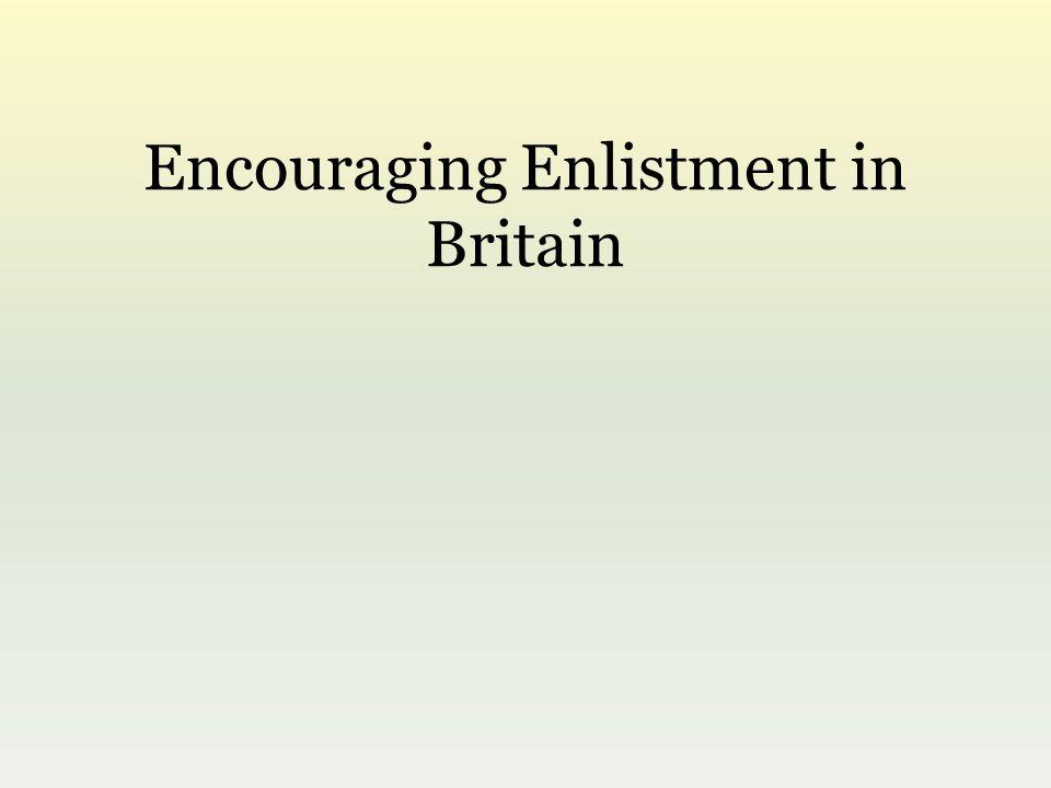 Encouraging Enlistment in Britain