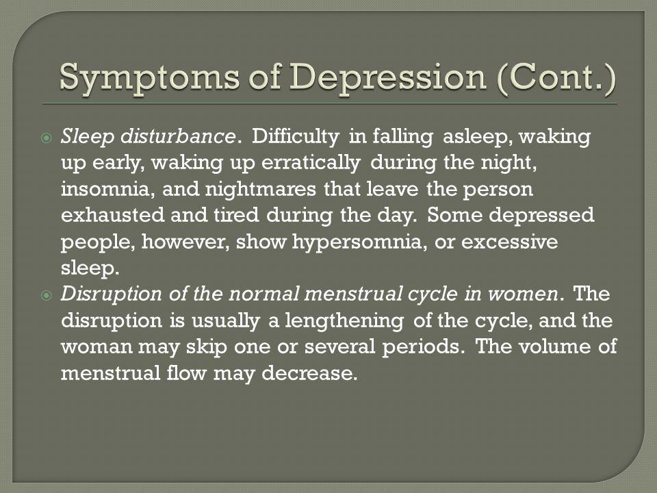  Sleep disturbance.