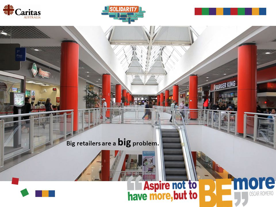 Big retailers are a big problem.