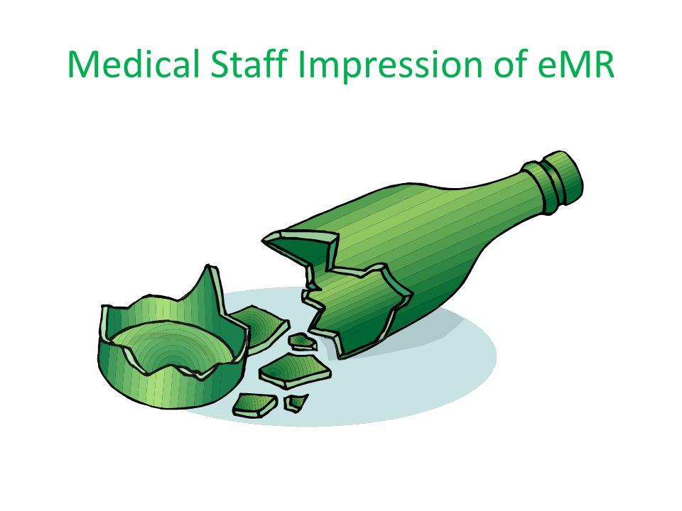 Medical Staff Impression of eMR