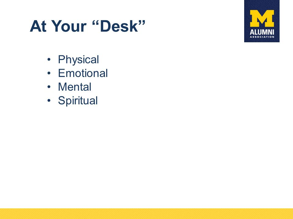 At Your Desk Physical Emotional Mental Spiritual