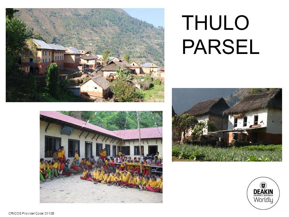 CRICOS Provider Code: 0113B THULO PARSEL