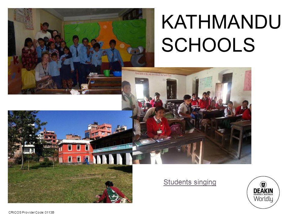 CRICOS Provider Code: 0113B KATHMANDU SCHOOLS Students singing