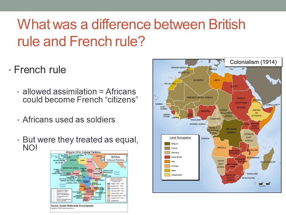 "What was a difference between British rule and French rule? French rule allowed assimilation = Africans could become French ""citizens"" Africans used a"