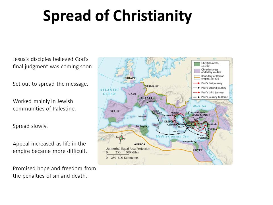 Spread of Christianity Jesus's disciples believed God's final judgment was coming soon.