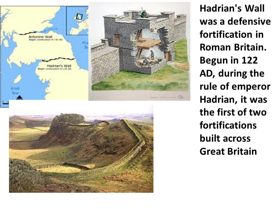 Hadrian s Wall was a defensive fortification in Roman Britain.
