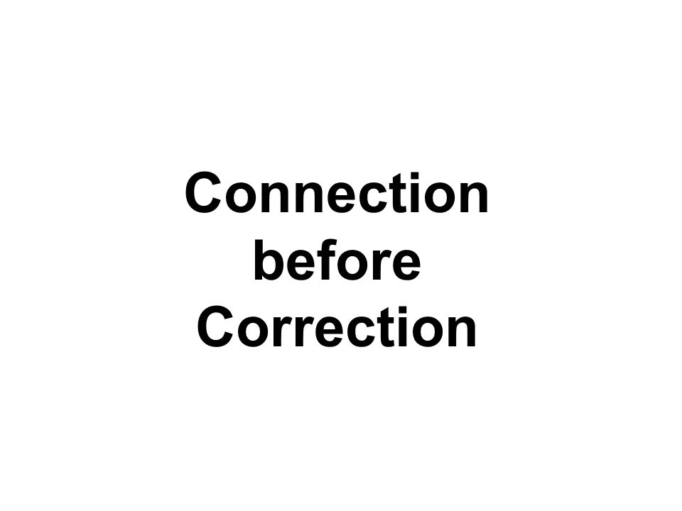 Connection before Correction