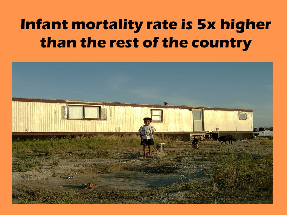 Infant mortality rate is 5x higher than the rest of the country