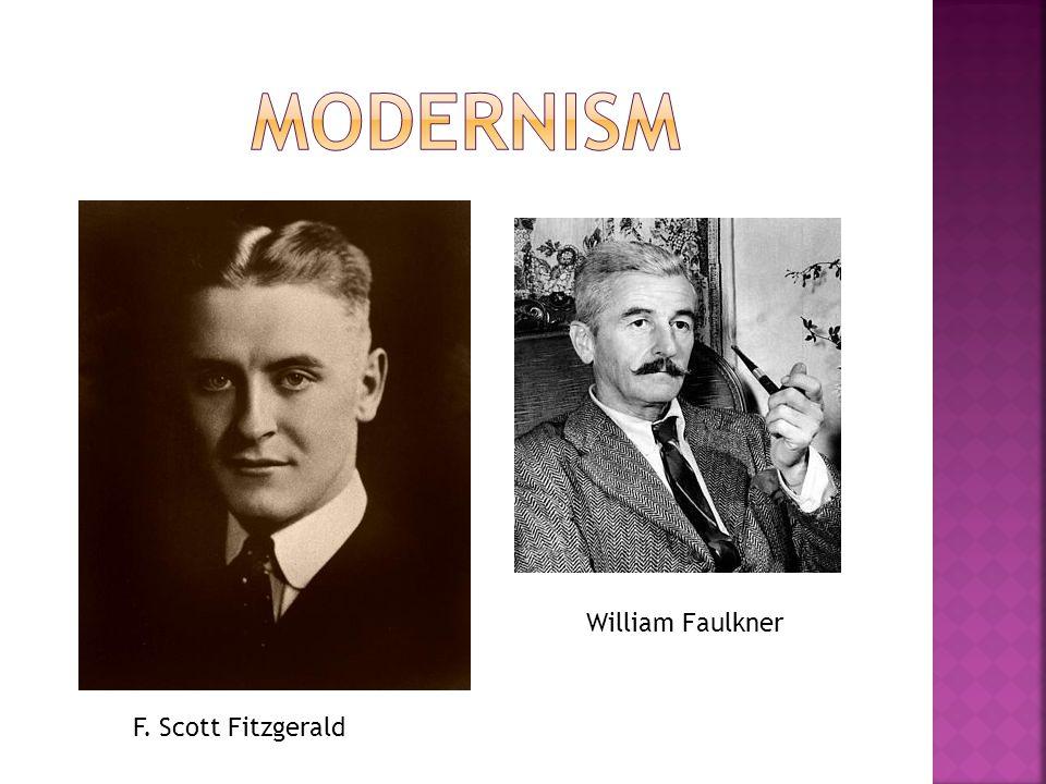F. Scott Fitzgerald William Faulkner