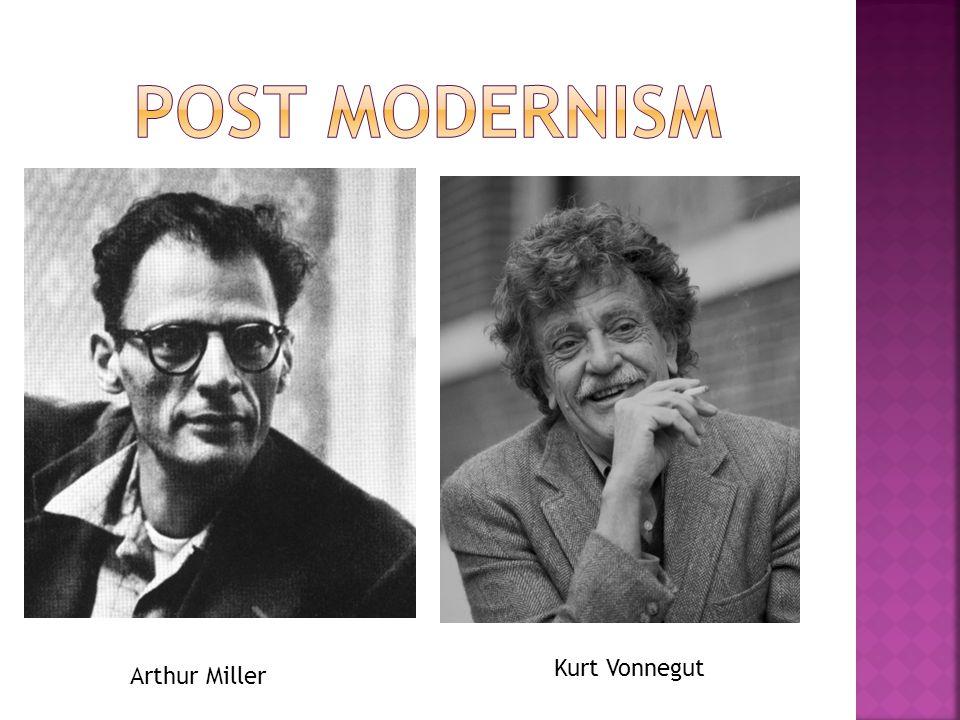 Arthur Miller Kurt Vonnegut