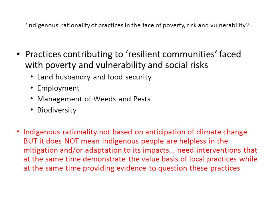 'Indigenous' rationality of practices in the face of poverty, risk and vulnerability? Practices contributing to 'resilient communities' faced with pov