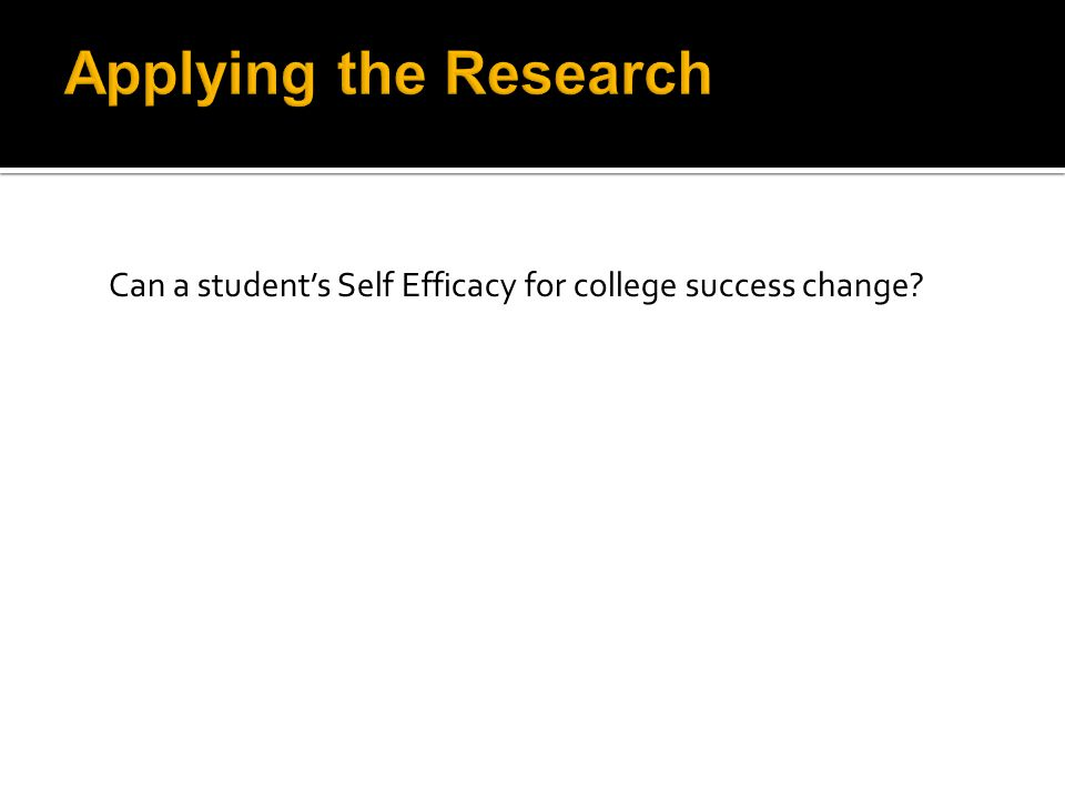 Can a student's Self Efficacy for college success change?