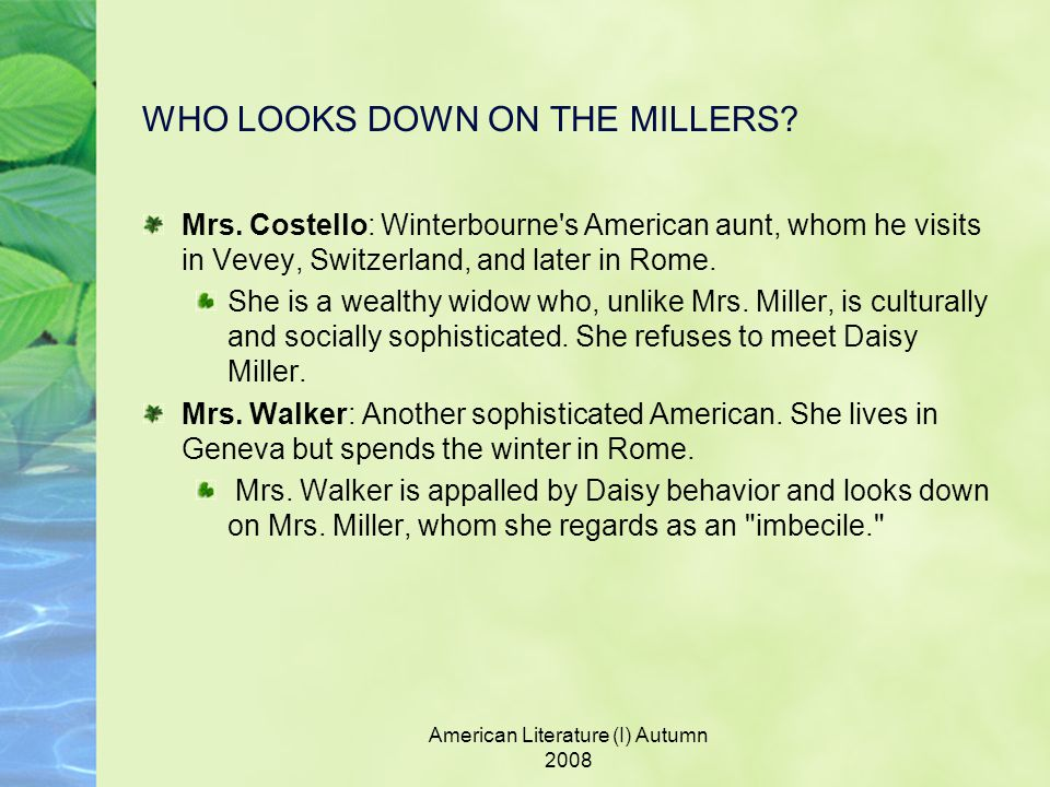 WHO LOOKS DOWN ON THE MILLERS. Mrs.