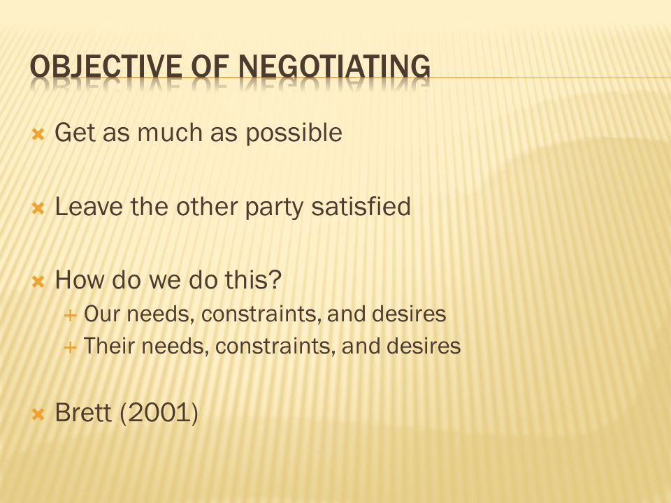  What are the two types of negotiations. What are some of the key negotiating rules.