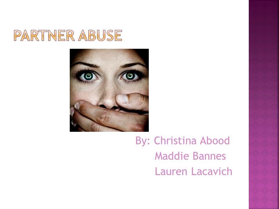 By: Christina Abood Maddie Bannes Lauren Lacavich