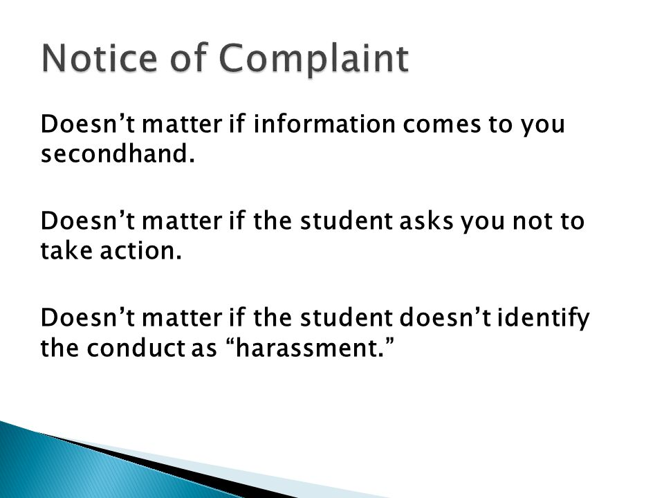 Doesn't matter if information comes to you secondhand. Doesn't matter if the student asks you not to take action. Doesn't matter if the student doesn'