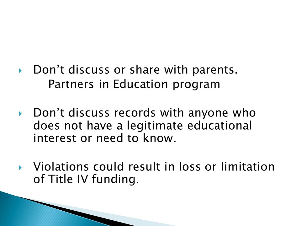  Don't discuss or share with parents.