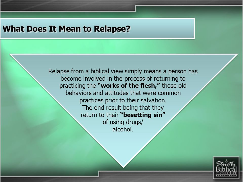 What Does It Mean to Relapse.