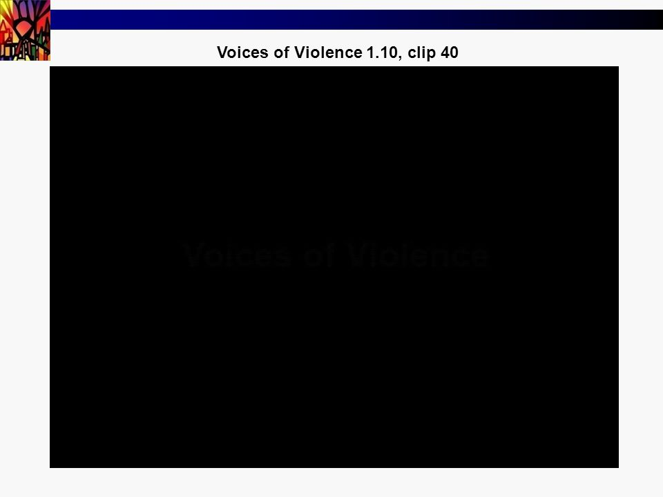 2 Voices of Violence 1.10, clip 40