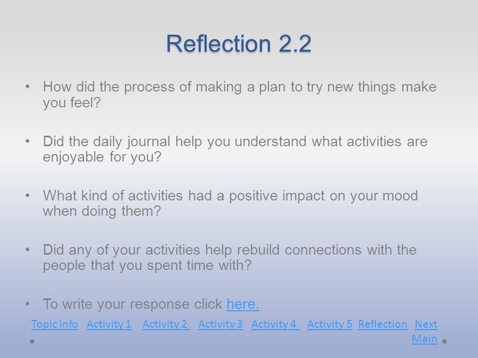 Reflection 2.2 How did the process of making a plan to try new things make you feel.
