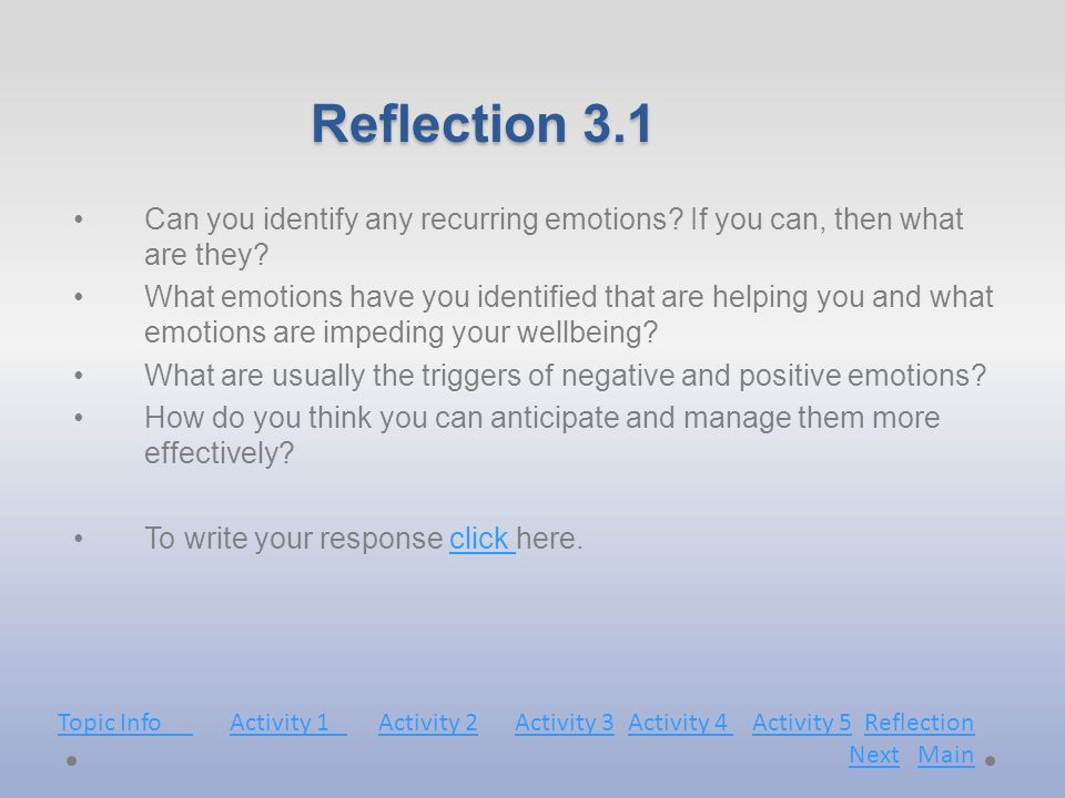 Reflection 3.1 Can you identify any recurring emotions.