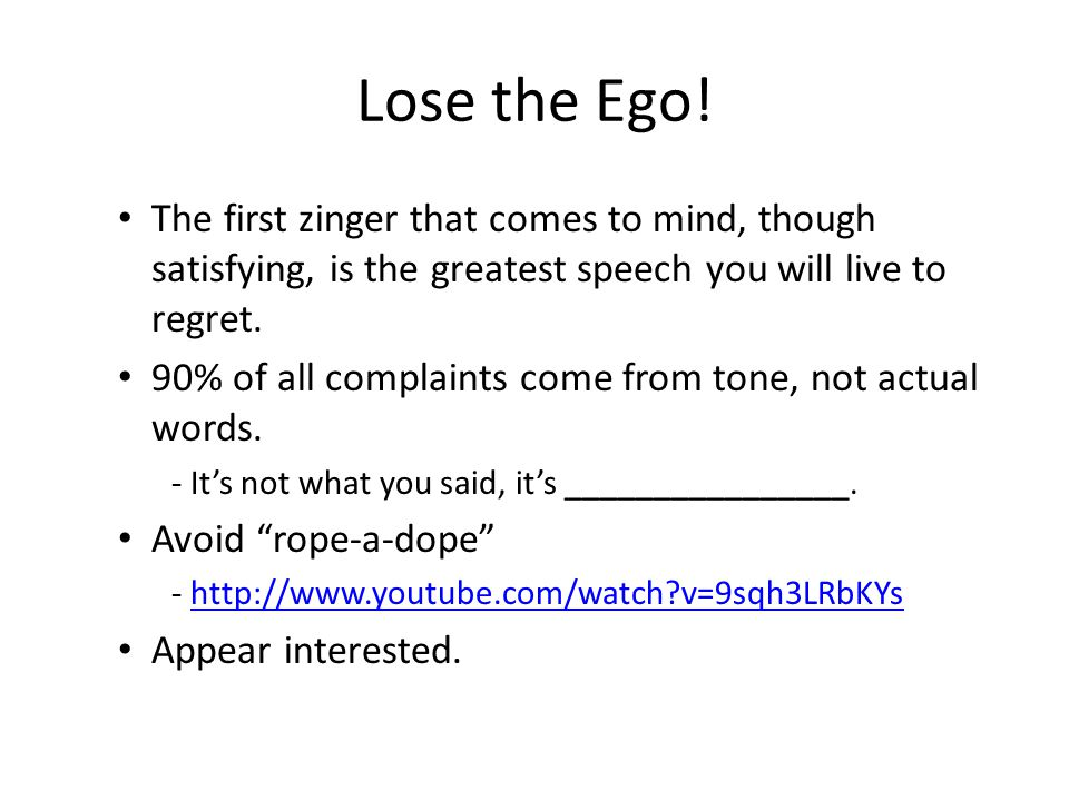 Lose the Ego.