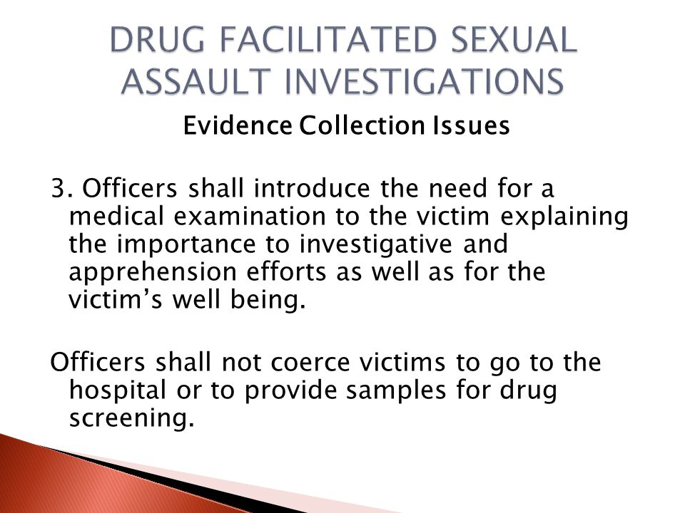 Evidence Collection Issues 2.