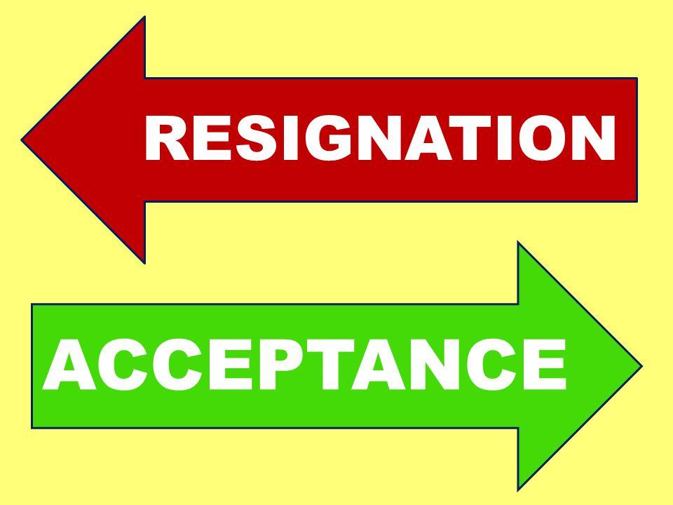 ACCEPTANCE REZIGNÁCIA RESIGNATION