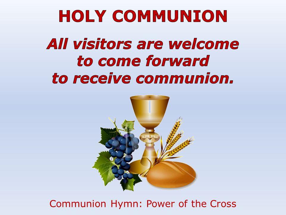 Communion Hymn: Power of the Cross