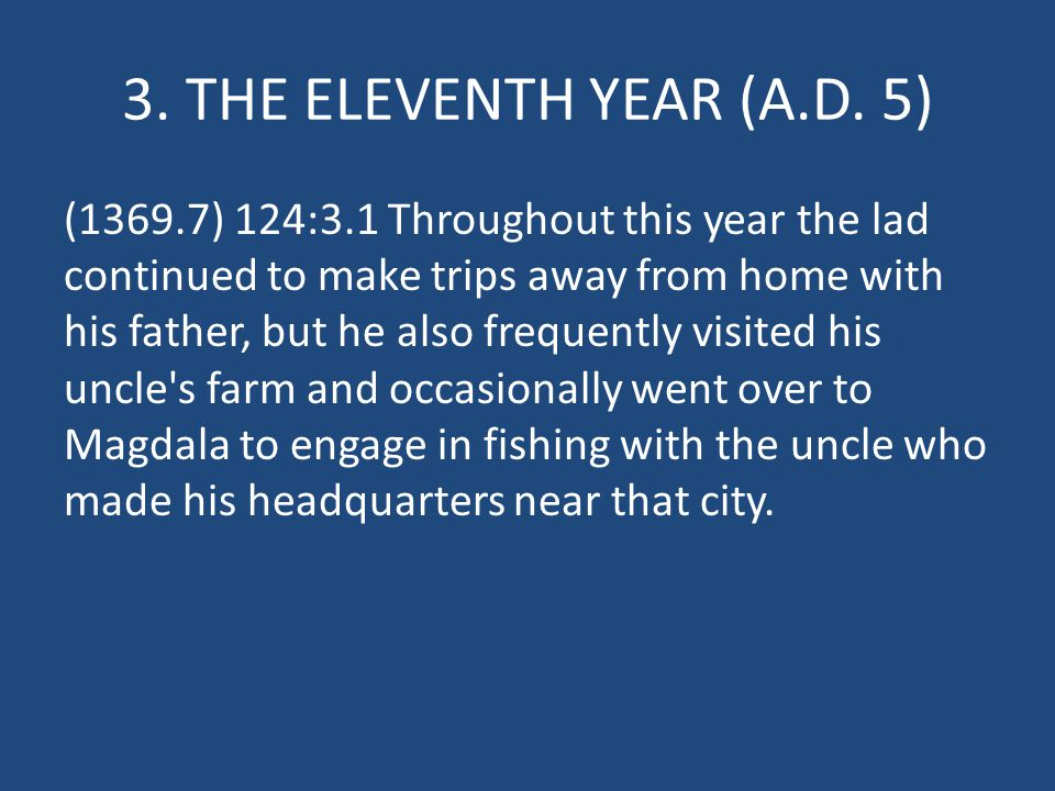 3. THE ELEVENTH YEAR (A.D.