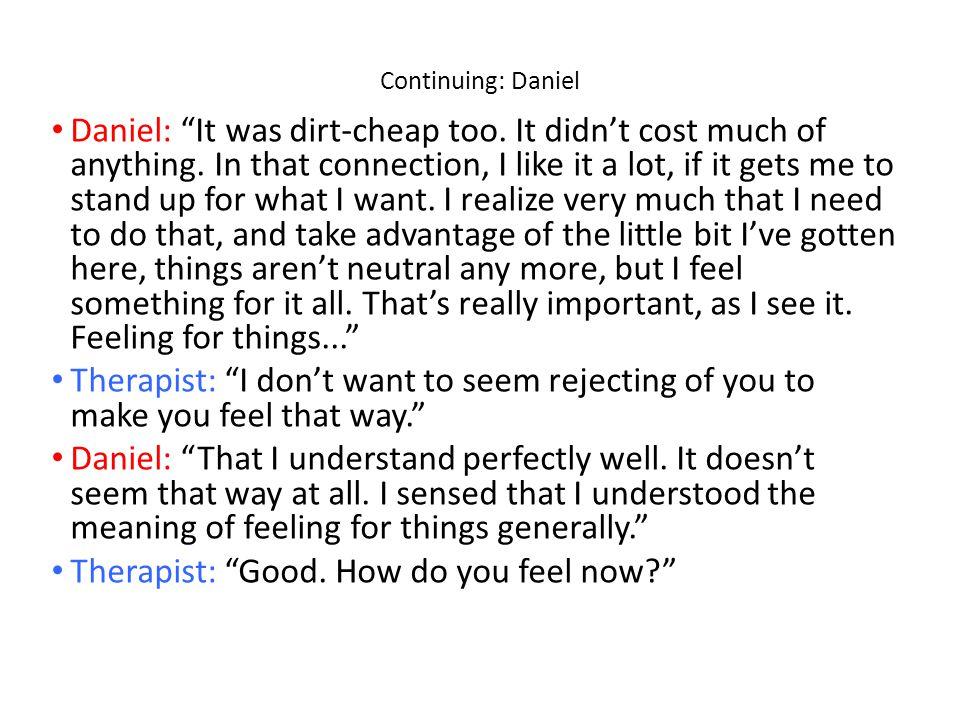 Continuing: Daniel Daniel: It was dirt-cheap too.
