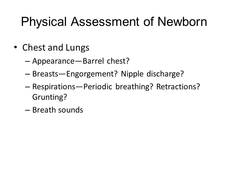 Physical Assessment of Newborn Chest and Lungs – Appearance—Barrel chest.