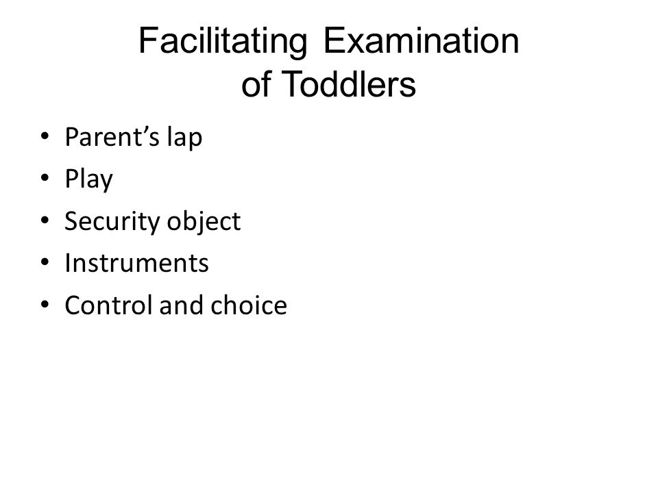 Facilitating Examination of Toddlers Parent's lap Play Security object Instruments Control and choice