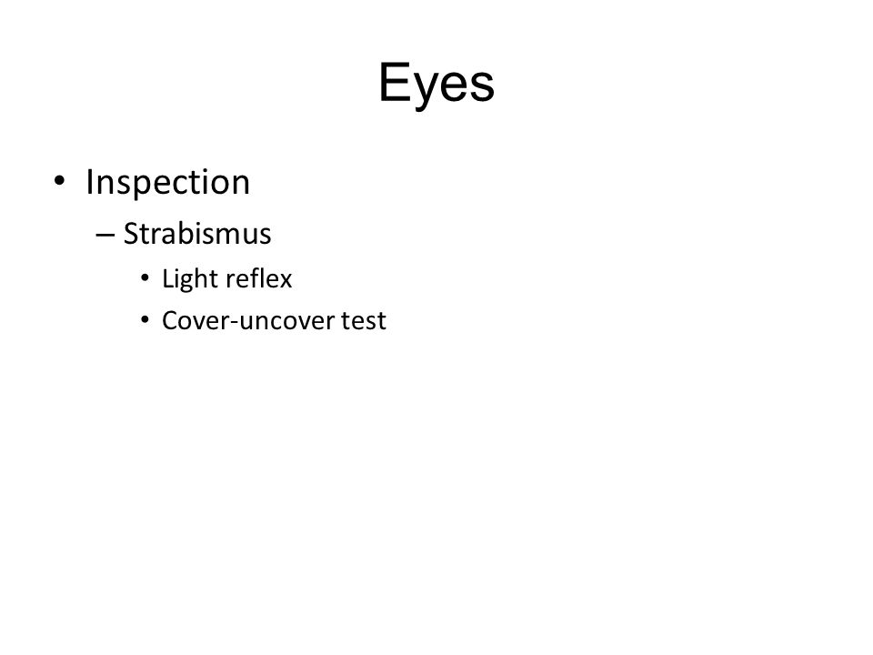 Eyes Inspection – Strabismus Light reflex Cover-uncover test