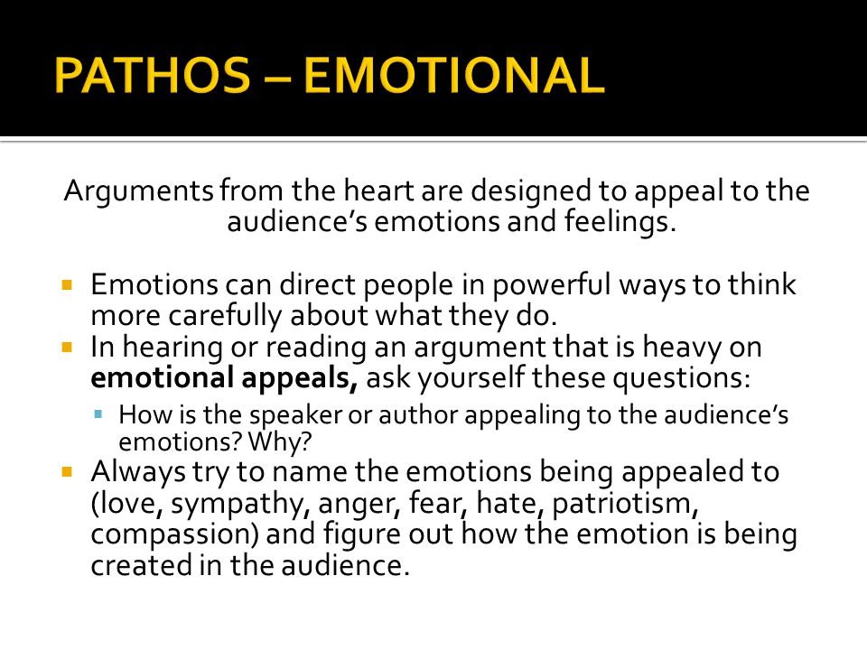  Emotional appeals are often just examples - ones chosen to awaken specific feelings in an audience.