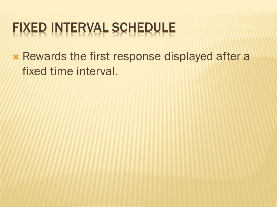  Rewards the first response displayed after a fixed time interval.