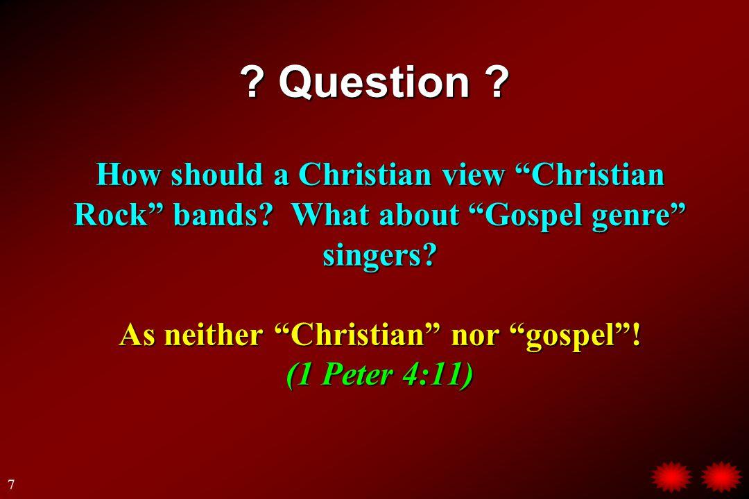 Christian Rock Bands and Gospel Genre Singers.