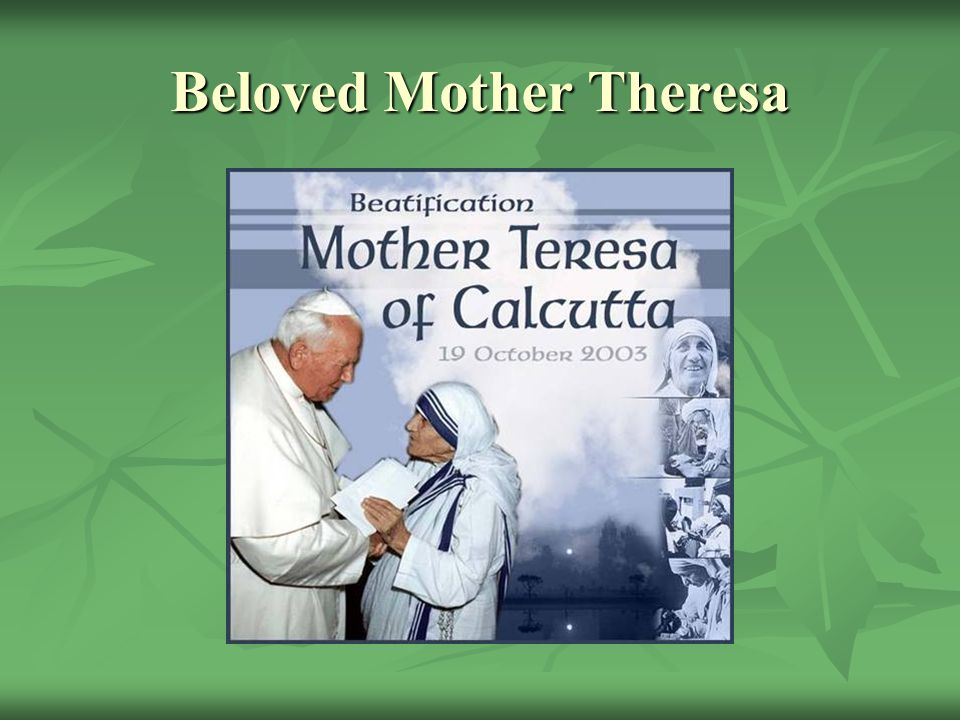 Beloved Mother Theresa