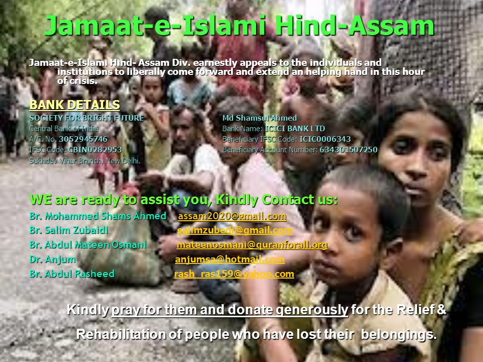 Jamaat-e-Islami Hind-Assam Think for Ethnic Riots Survivors Oh Muslim save the future Ramadan a month of Sharing & Caring ACT NOW …!!.
