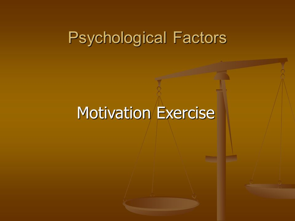 Psychological Factors Motivation Exercise