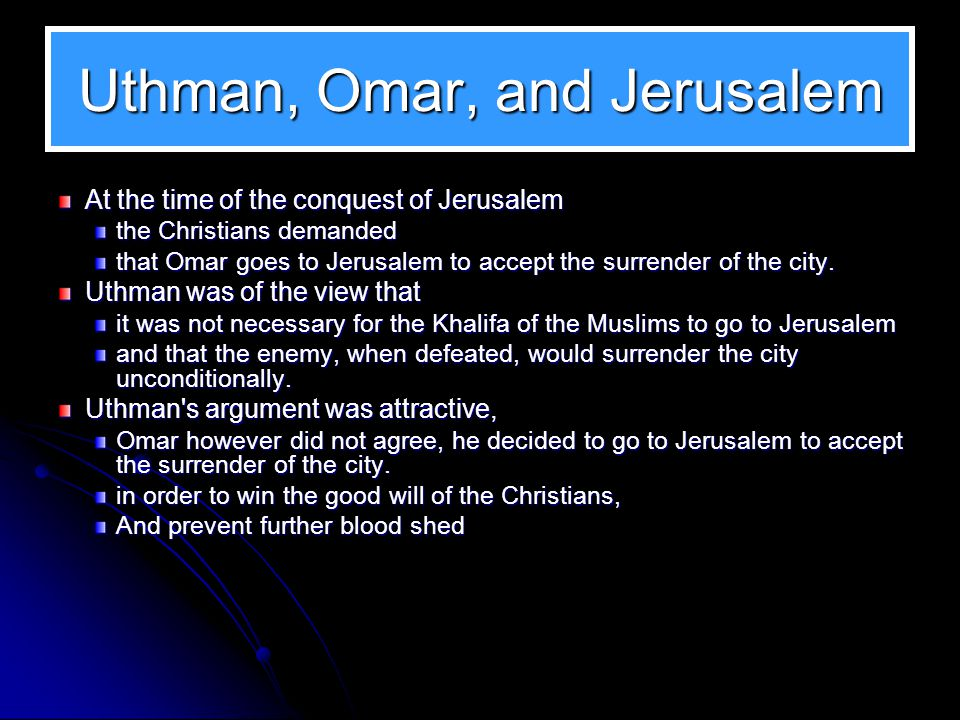 Uthman and the Conquered Land A controversy arose about the land in conquered areas.