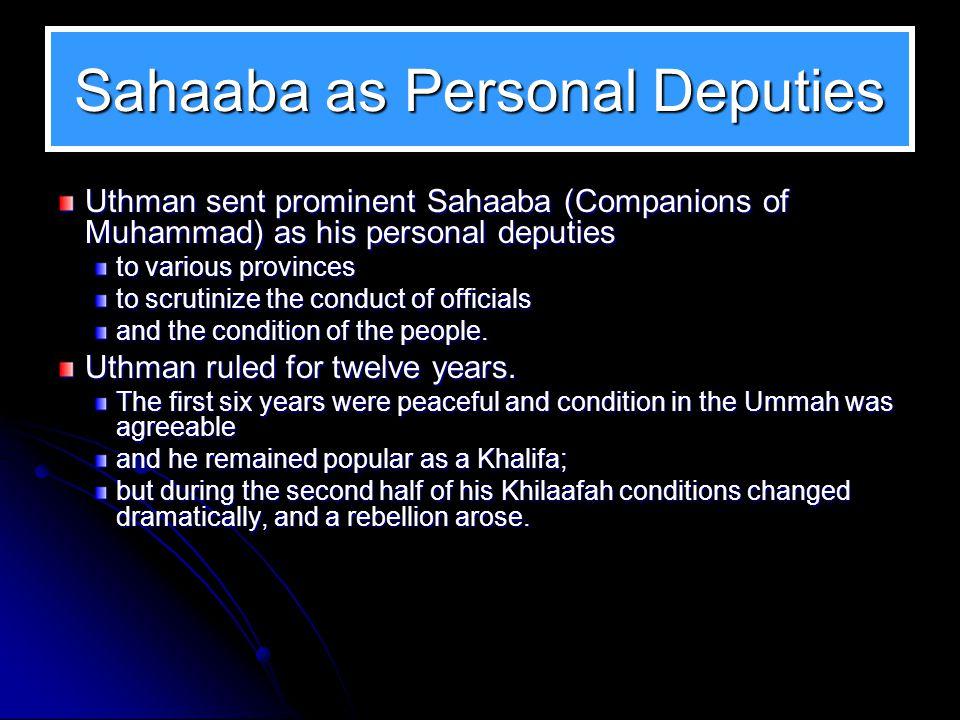 On Assuming Office When Uthman became Khalifa, the happiness of the Banu Umayya knew no limits.