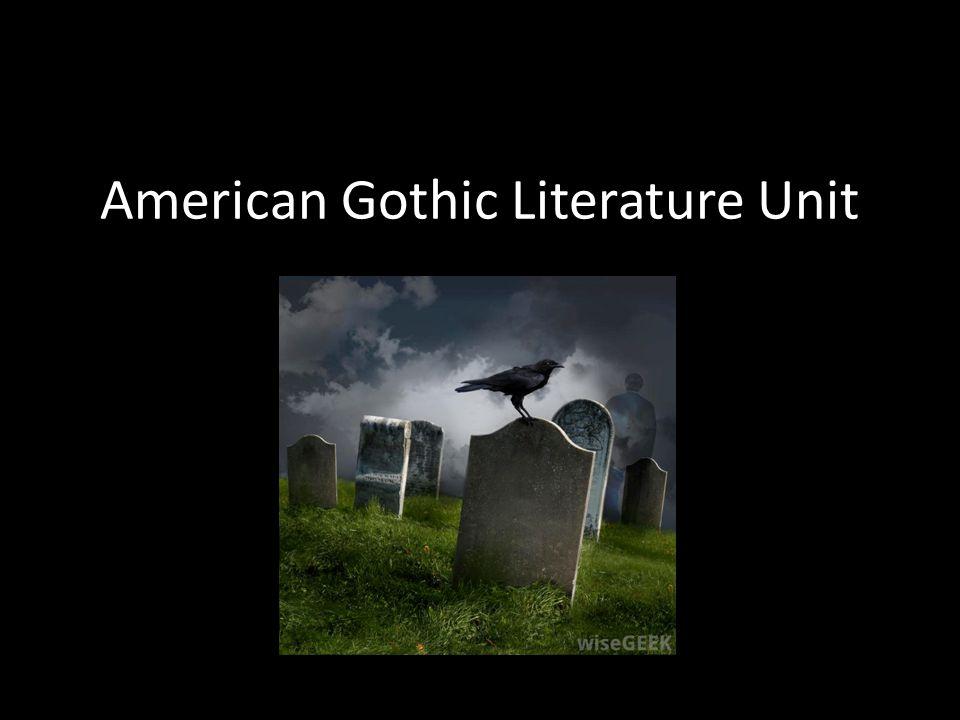 American Gothic Literature Unit