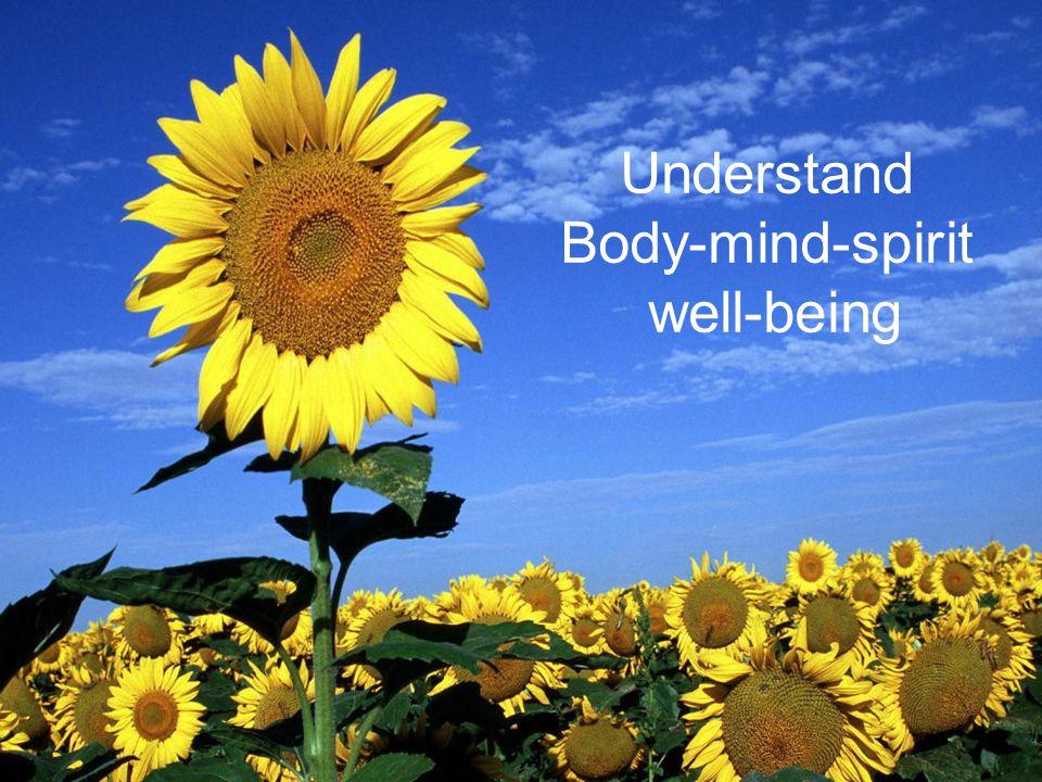 Understand Body-mind-spirit well-being