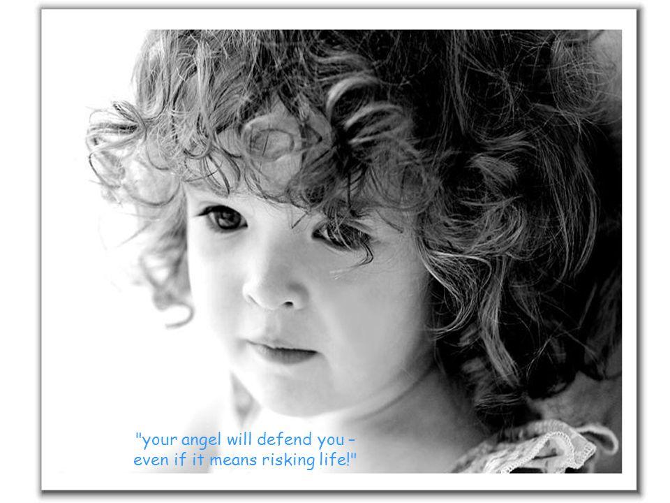 God put his arm around the child, saying,