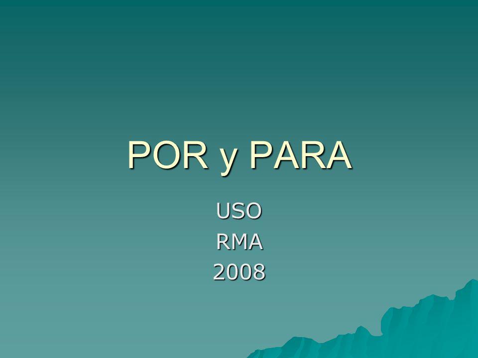 POR y PARA USORMA2008