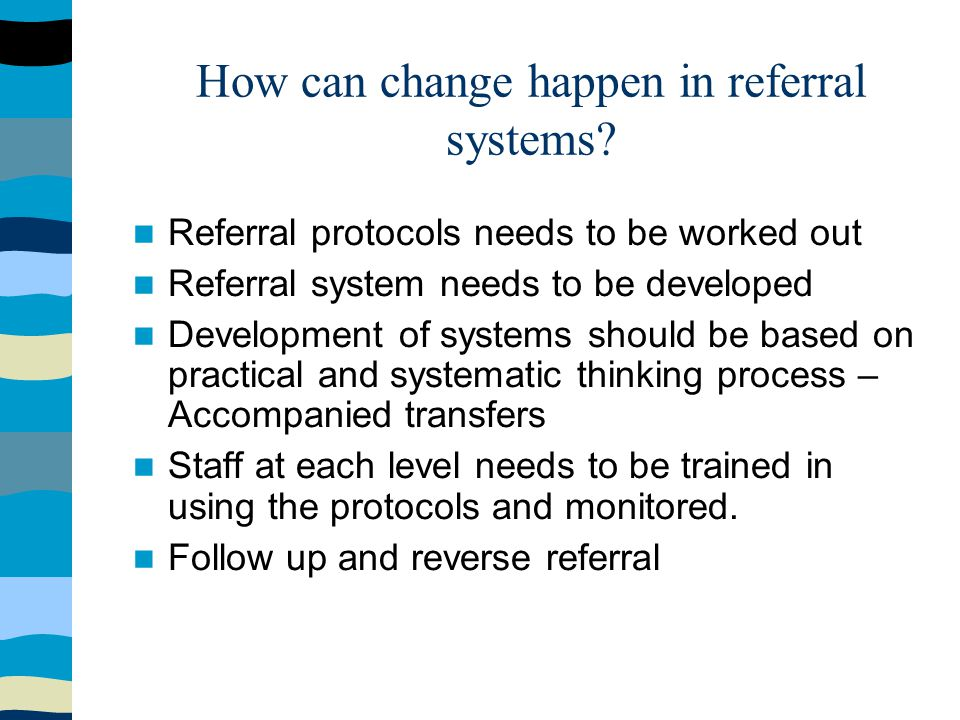 How can change happen in referral systems.