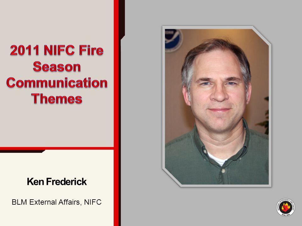 Ken Frederick BLM External Affairs, NIFC